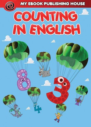 Counting in English by My Ebook Publishing House from CONSTANTIN OLARU in Language & Dictionary category