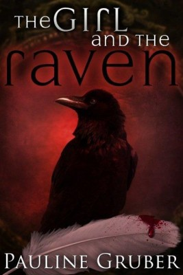 The Girl and The Raven by Pauline Gruber from Dragonfly Ink, Ltd. in Teen Novel category
