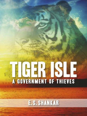Tiger Isle: A Government of Thieves