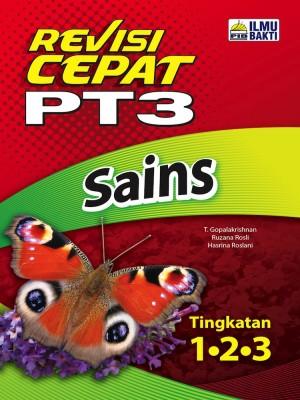 Revisi Cepat PT3 Sains | Tingkatan 1 • 2 • 3 by Penerbit Ilmu Bakti from PENERBIT ILMU BAKTI SDN. BHD. in School Exercise category