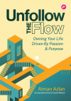 Unfollow The Flow - text
