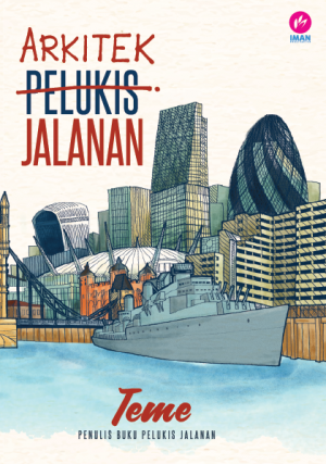 Arkitek Jalanan by Teme Abdullah from Iman Publications in General Novel category