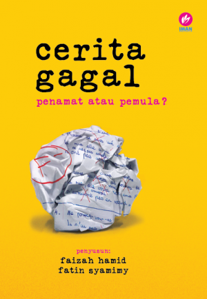 Cerita Gagal by Pelbagai Penulis from Iman Publications in Motivation category