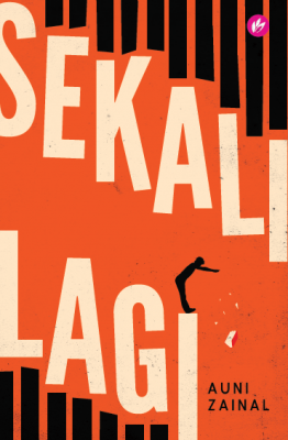 Sekali Lagi by Auni Zainal from Iman Publications in General Novel category