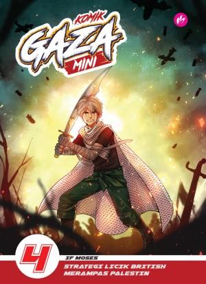 Komik Gaza Mini 4: Strategi Licik British Merampas Palestin