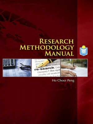 Research Methodology Manual by Ho Chooi Peng from INSTITUT TADBIRAN AWAM NEGARA in General Academics category