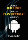 Rahsia Buat Duit Dengan Flash/Format Android - text