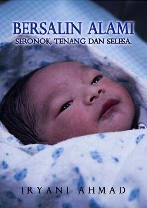 Bersalin Alami by Iryani Ahmad from Iryani Ahmad in Family & Health category