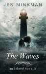 The Waves (an Island novella) - text
