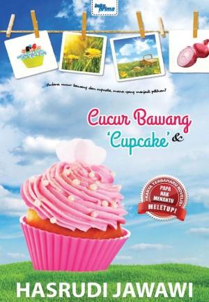Cucur Bawang dan Cupcake by Hasrudi Jawawi from KARANGKRAF MALL SDN BHD in General Novel category