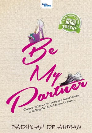 Be My Partner by Fadhilah Drahman from KARANGKRAF MALL SDN BHD in Romance category