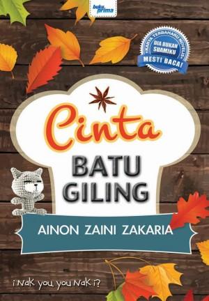 Cinta Batu Giling by Ainon Zaini Zakaria from KARANGKRAF MALL SDN BHD in General Novel category