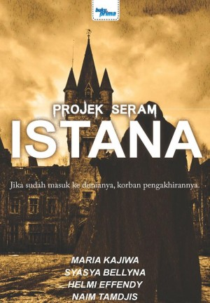 Projek Seram - ISTANA by Maria Kajiwa, Syasya Bellyna, Helmi Effendy, Naim Tamdjis from KARANGKRAF MALL SDN BHD in True Crime category