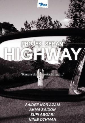 Projek Seram Highway by Saidee Nor Azam, Sufi Abqari, Akma Saidon, Ninie Othman from KARANGKRAF MALL SDN BHD in True Crime category