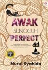 Awak Sungguh Perfect by Nurul Syahida from  in  category