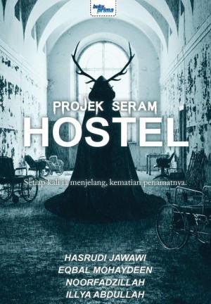 Projek Seram - Hostel by Hasrudi Jawawi, Eqbal Mohaydeen, Noorfadzillah, Illya Abdullah from KARANGKRAF MALL SDN BHD in True Crime category