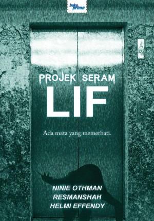 Projek Seram : Lif by Ninie Othman Resmanshah, Helmi Effendy from KARANGKRAF MALL SDN BHD in True Crime category