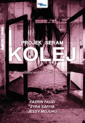Projek Seram - Kolej by JESSY MOJURU , ZYRA SAFIYA, FAZRIN FAUZI from KARANGKRAF MALL SDN BHD in True Crime category