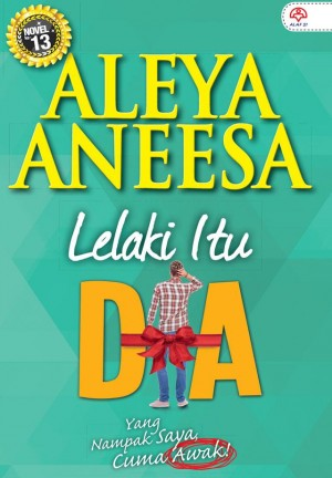 LELAKI ITU DIA by Aleya Aneesa from KARANGKRAF MALL SDN BHD in Romance category