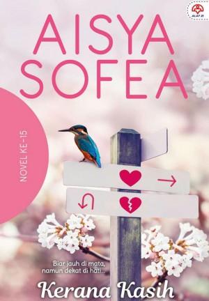 Kerana Kasih by Aisya Sofea from KARANGKRAF MALL SDN BHD in Romance category
