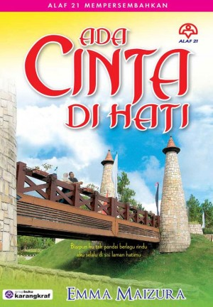 Ada Cinta Di Hati by Emma Maizura from KARANGKRAF MALL SDN BHD in Romance category
