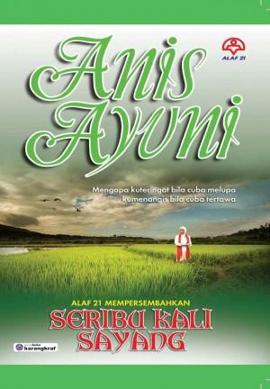 Seribu Kali Sayang by Anis Ayuni from KARANGKRAF MALL SDN BHD in Romance category