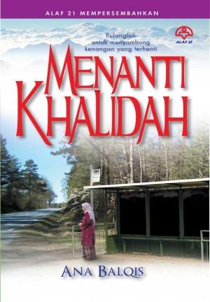 Menanti Khalidah by Ana Balqis from KARANGKRAF MALL SDN BHD in General Novel category