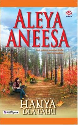 Hanya Dia Tahu by Aleya Aneesa from KARANGKRAF MALL SDN BHD in Romance category
