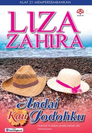 Andai Kau Jodohku by Liza Zahira from KARANGKRAF MALL SDN BHD in Romance category