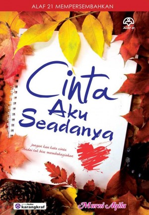 Cinta Aku Seadanya by Murni Aqila from KARANGKRAF MALL SDN BHD in Romance category