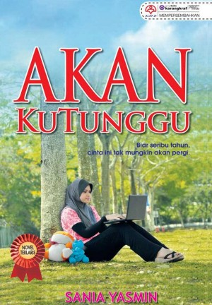 Akan Ku Tunggu by Sania Yasmin from KARANGKRAF MALL SDN BHD in Romance category