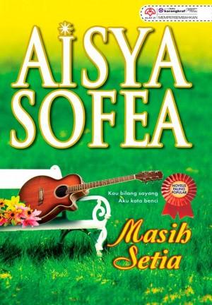 Masih Setia by Aisya Sofea from KARANGKRAF MALL SDN BHD in Romance category