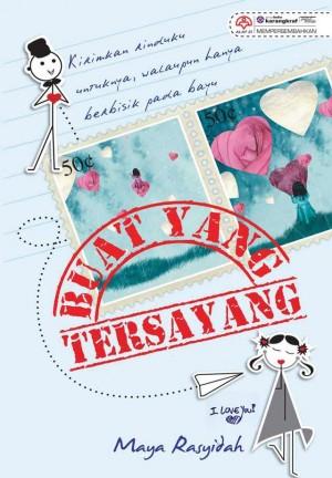 Buat Yang Tersayang by Maya Rasyidah from KARANGKRAF MALL SDN BHD in General Novel category