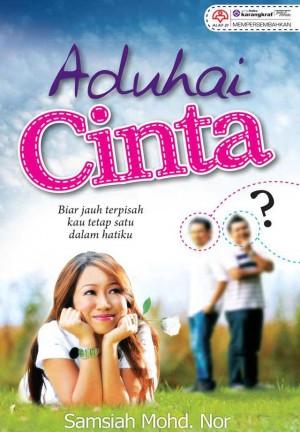 Aduhai Cinta by Samsiah Mohd Noor from KARANGKRAF MALL SDN BHD in Romance category