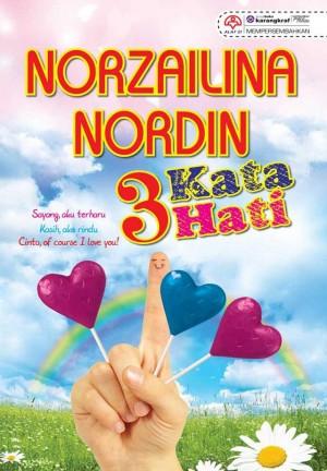 3 Kata Hati by Norzailina Nordin from KARANGKRAF MALL SDN BHD in Romance category