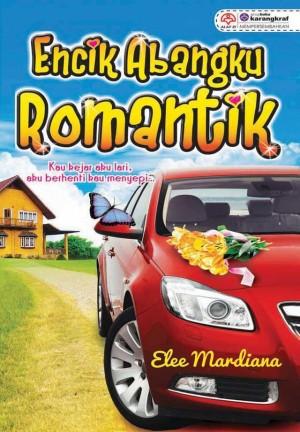 Encik Abangku Romantik by Elee Mardiana from KARANGKRAF MALL SDN BHD in Romance category