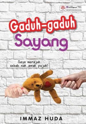 Gaduh-Gaduh Sayang by Immaz Huda from KARANGKRAF MALL SDN BHD in Romance category