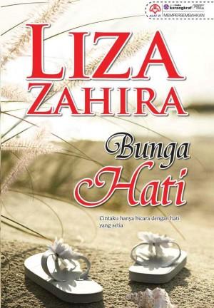 Bunga Hati by Liza Zahira from KARANGKRAF MALL SDN BHD in General Novel category