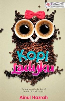 Kopi Ladyku by Ainul Hazrah from KARANGKRAF MALL SDN BHD in Romance category