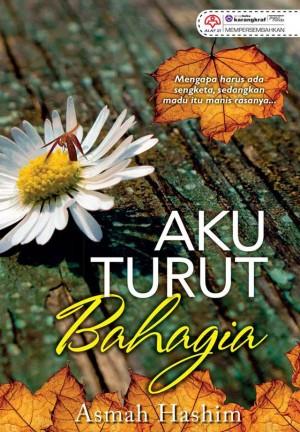 Aku Turut Bahagia by Asmah Hashim from KARANGKRAF MALL SDN BHD in Romance category