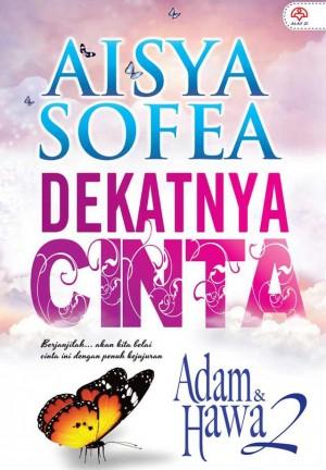 Dekatnya Cinta - Adam & Hawa 2 by Aisya Sofea from KARANGKRAF MALL SDN BHD in Romance category