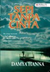 Sepi Tanpa Cinta by Damya Hanna from  in  category