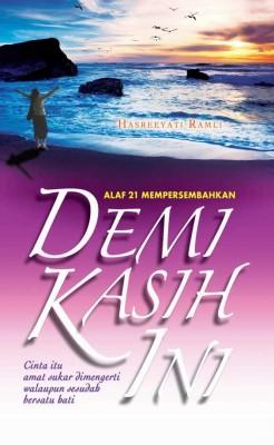 Demi Kasih Ini by Hasreeyati Ramli from KARANGKRAF MALL SDN BHD in General Novel category