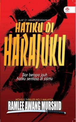 Hatiku Di Harajuku by Ramlee Awang Murshid from KARANGKRAF MALL SDN BHD in General Novel category