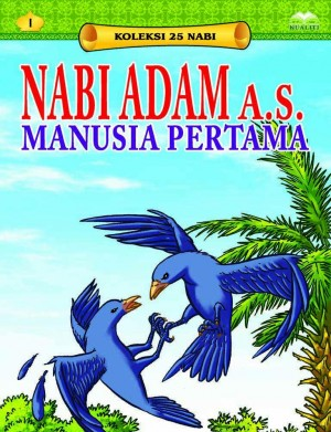 Nabi Adam a.s. Manusia Pertama by Sulaiman Zakaria from Kualiti Books Sdn Bhd in Islam category