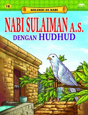 Nabi Sulaiman a.s. dengan Hudhud by Sulaiman Zakaria from Kualiti Books Sdn Bhd in Islam category