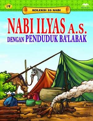 Nabi Ilyas a.s. dengan Penduduk Ba'labak by Sulaiman Zakaria from Kualiti Books Sdn Bhd in Islam category
