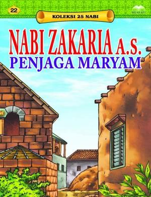 Nabi Zakaria a.s. Penjaga Maryam by Sulaiman Zakaria from Kualiti Books Sdn Bhd in Islam category