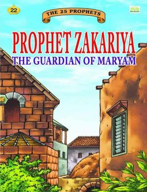 Prophet Zakariya the guaridian of Maryam by Sulaiman Zakaria from Kualiti Books Sdn Bhd in Islam category