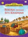 Bekerja Dengan Siti Khadijah by Sulaiman Zakaria from  in  category